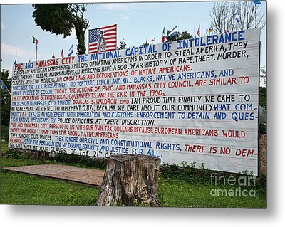 Immigrant Protest Sign In Manassas Metal Print by William Kuta