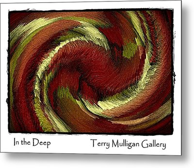 In The Deep Metal Print by Terry Mulligan