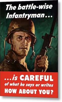 Infantryman Is Careful Of What He Says Metal Print