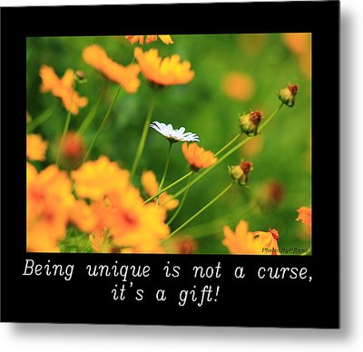 Inspirational-being Unique Is A Gift Metal Print