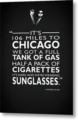 Its 106 Miles To Chicago Metal Print by Mark Rogan