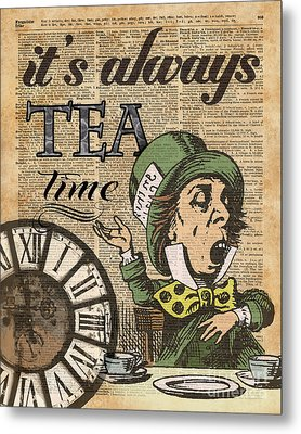 It's Always Tea Time Mad Hatter Dictionary Art Metal Print by Jacob Kuch