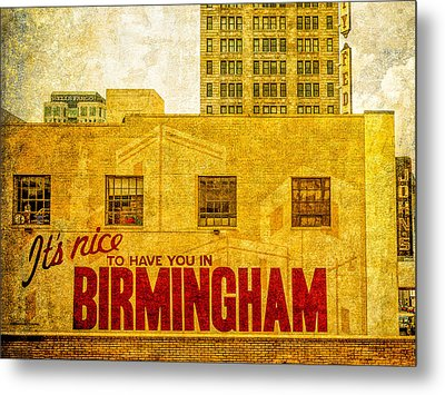 It's Nice To Have You In  To Birmingham Metal Print by Phillip Burrow