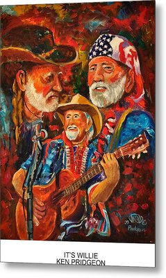 It's Willie Metal Print