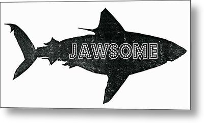 Jawsome Metal Print by Michelle Calkins