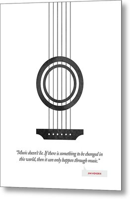 Jimi Hendrix Quote - Music Doesnt Lie ....02 Metal Print by Aged Pixel