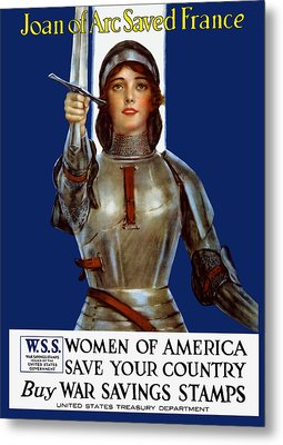 Joan Of Arc Saved France - Save Your Country Metal Print