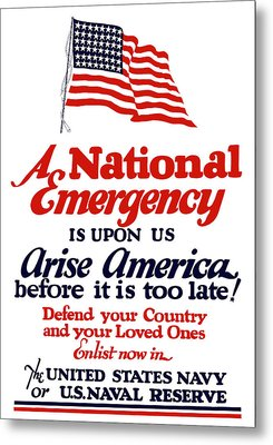 Arise America Before It Is Too Late - Join The Navy Metal Print by War Is Hell Store