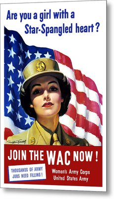 Join The Wac Now - World War Two Metal Print