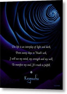 Kaypacha's Mantra 4.28.2015 Metal Print