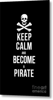 Keep Calm And Become A Pirate Tee Metal Print