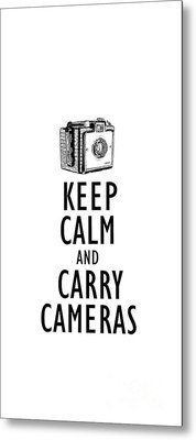 Keep Calm And Carry Cameras Phone Case Metal Print by Edward Fielding