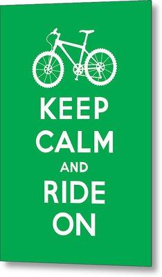 Keep Calm And Ride On - Mountain Bike - Green Metal Print by Andi Bird