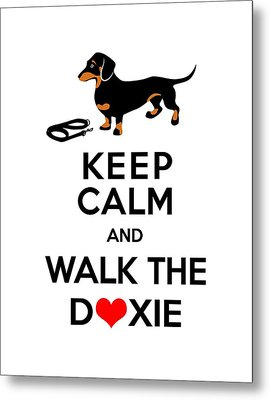 Keep Calm And Walk The Doxie Metal Print