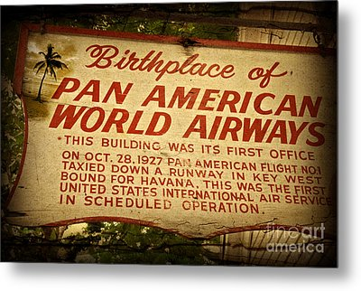 Key West Florida - Pan American Airways Birthplace Sign Metal Print by John Stephens