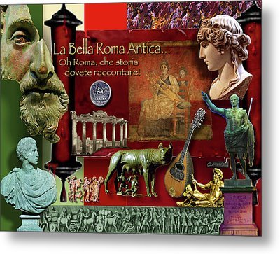 La Bella Roma Antica Metal Print