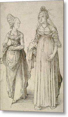 Lady In Venetian Dress Contrasted With A Nuremberg Hausfrau Metal Print