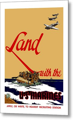 Land With The Us Marines Metal Print by War Is Hell Store