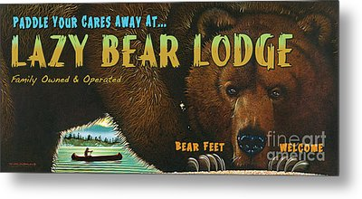 Lazy Bear Lodge Sign Metal Print by Wayne McGloughlin