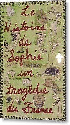 Le Histoire De Sophie Un Tragedie Du France Metal Print