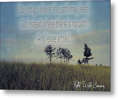 Leave A Trail Emerson Quote Metal Print