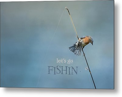 Lets Go Fishin With Words Metal Print