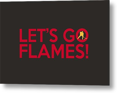 Let's Go Flames Metal Print