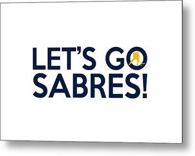 Let's Go Sabres Metal Print
