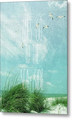 Metal Print featuring the photograph Let's Go To The Sea-side by Jan Amiss Photography
