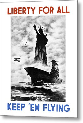 Liberty For All -- Keep 'em Flying  Metal Print by War Is Hell Store