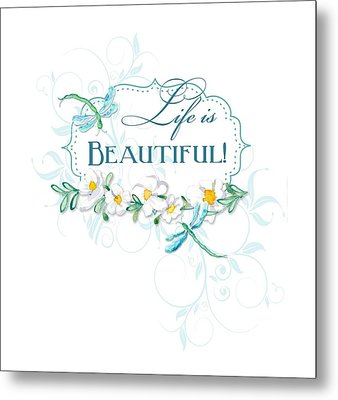 Life Is Beautiful - Dragonflies N Daisies W Leaf Swirls N Dots Metal Print
