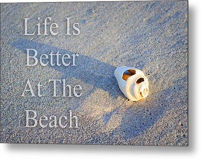 Life Is Better At The Beach - Sharon Cummings Metal Print by Sharon Cummings