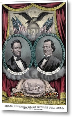 Lincoln And Johnson Election Banner 1864 Metal Print by War Is Hell Store