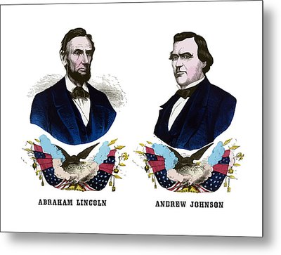Lincoln And Johnson Campaign Poster Metal Print