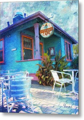 Little House Cafe  Metal Print by Linda Weinstock