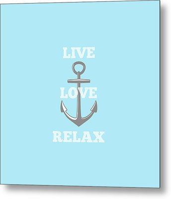 Live Love Relax - Customizable Color Metal Print