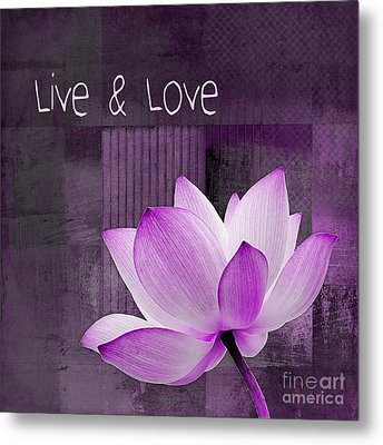 Live N Love - Cttt Purple Metal Print by Variance Collections