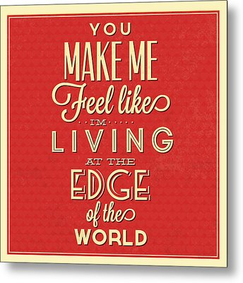 Living At The Edge Metal Print by Naxart Studio