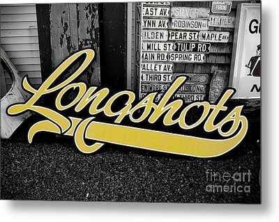 Metal Print featuring the photograph Longshots - Sign by Colleen Kammerer