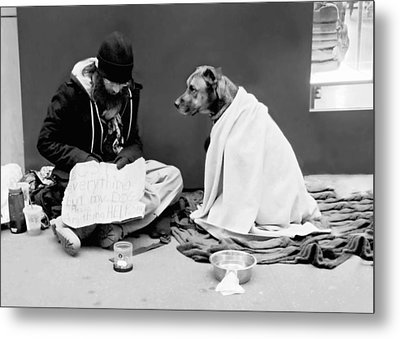 Lost Everything But My Dog Metal Print by Diana Angstadt