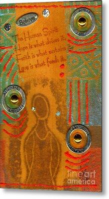 Love Feeds The Human Spirit Metal Print by Angela L Walker