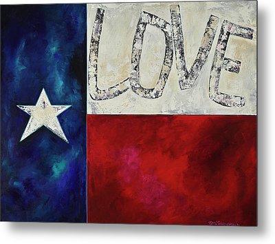 Love For Texas Two Metal Print by Patti Schermerhorn