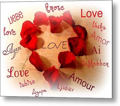 Love In Any Language Metal Print by Kathy Bucari
