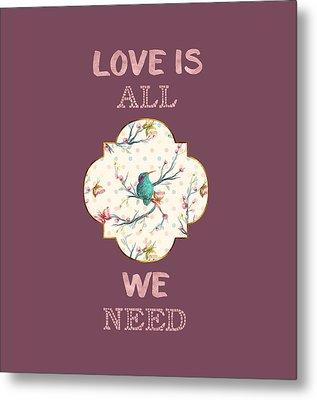 Metal Print featuring the digital art Love Is All We Need Typography Hummingbird And Butterflies by Georgeta Blanaru