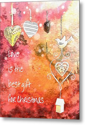 Love Is The Best Gift For Christmas Metal Print