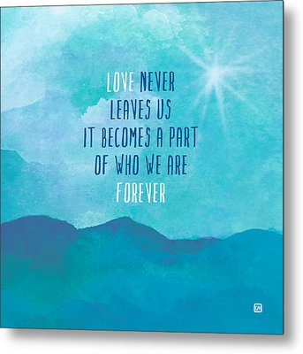 Metal Print featuring the painting Love Never Leaves by Lisa Weedn