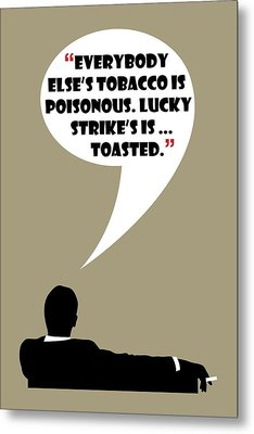 Lucky's Tobacco - Mad Men Poster Don Draper Quote Metal Print