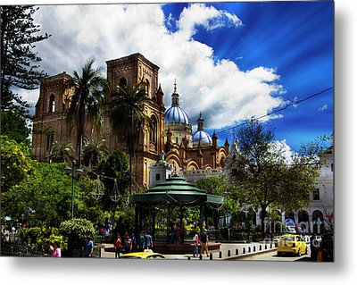 Metal Print featuring the photograph Magnificent Center Of Cuenca, Ecuador IIi by Al Bourassa