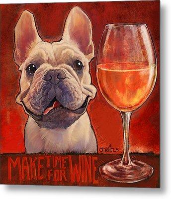 Make Time For Wine Metal Print by Sean ODaniels