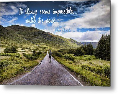 Man On Long Winding Country Road Quote Impossible Until Done Metal Print by Elaine Plesser
